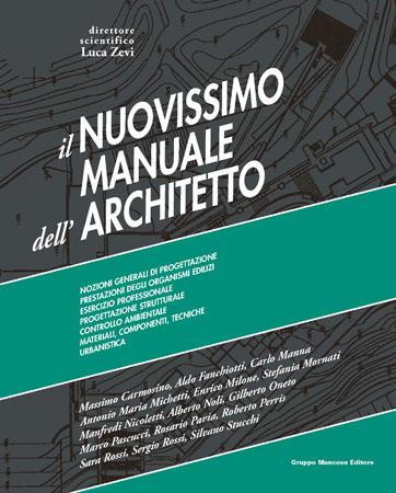 Il Nuovissimo Manuale dell'Architetto  2 Volumi + Versione Online