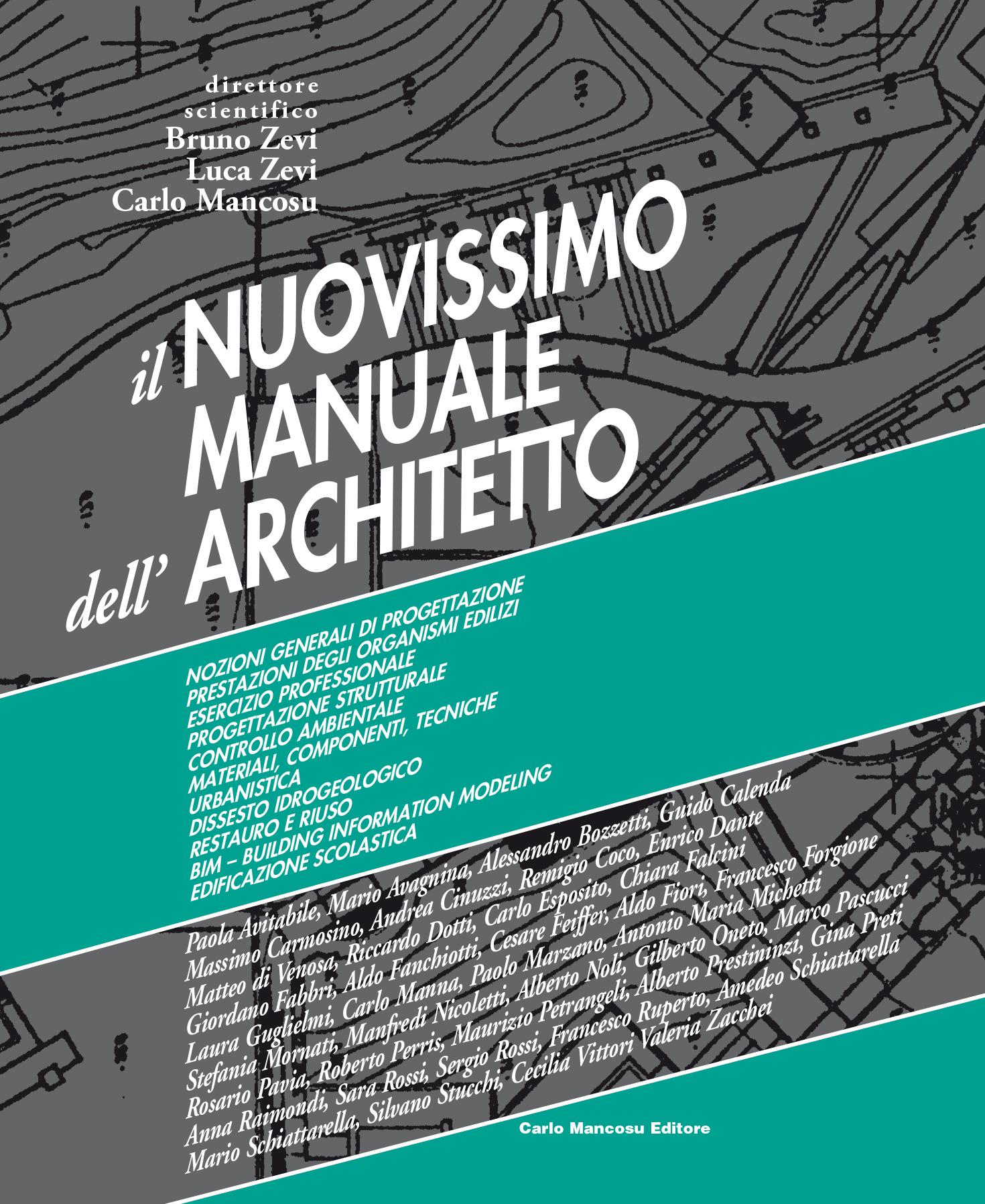 Il Nuovissimo Manuale dell'Architetto - edizione 2019 Opera in 3 volumi per complessine 1824 pagine